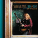 ASHES & DUST Warren Haynes