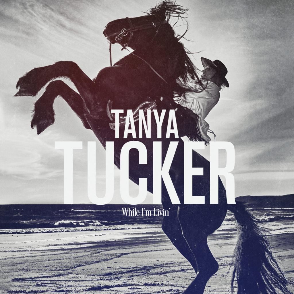 Tanya Tucker - While I'm Livin'
